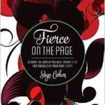 Cover of Sage Cohen's Fierce on the Page