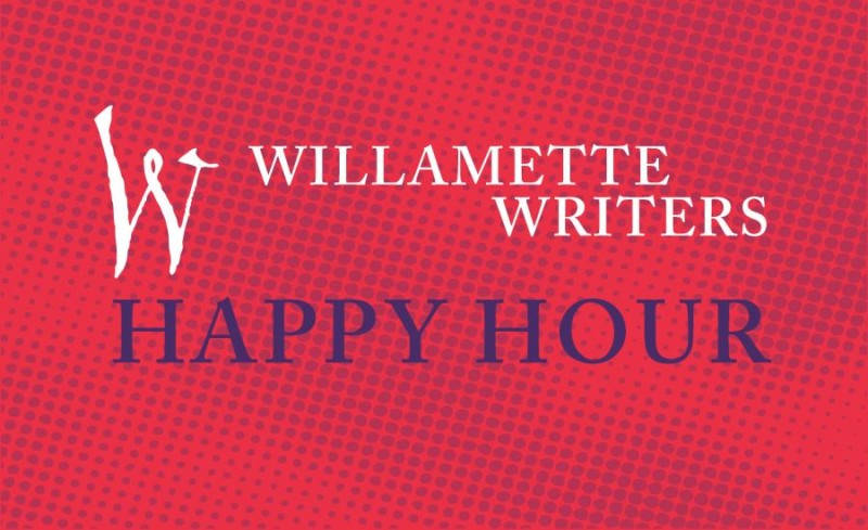 Happy Hour with Willamette Writers