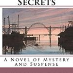 Cover of Seal of Secrets: A Novel of Mystery and Suspense by Willamette Writers member William J. Cook