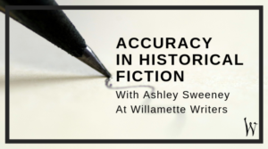 Accuracy in Historical Fiction with Ashely Sweeney
