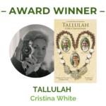 Cristina White, Tallulah film award