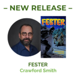 Fester, New release by crawford smith