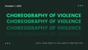 Choreograph of Violence with John Skipp