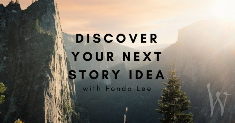 Fonda Lee event - Discover Your Next Story Idea