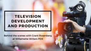 Television Development and Production with Grant Rosenberg
