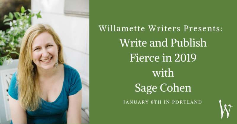 Write and Publish Fierce in 2019 with Sage Cohen