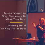 Jessica Morrell Meeting Notes 2017 04 Willamette Writers PDX
