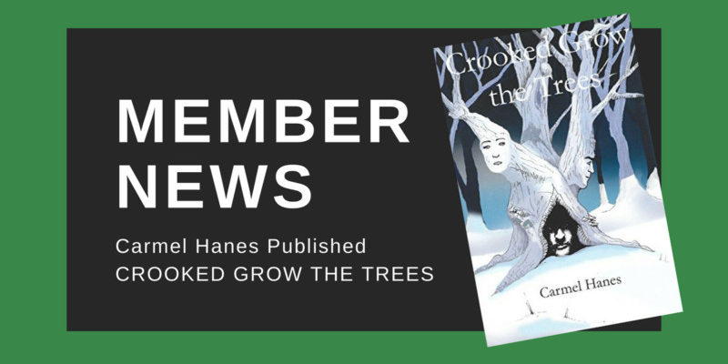 Member News CROOKED GROW THE TREES