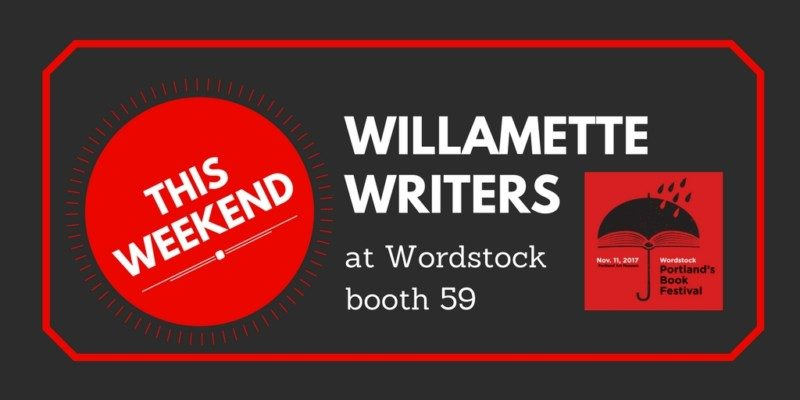 Join Willamette Writers at Wordstock Booth 59