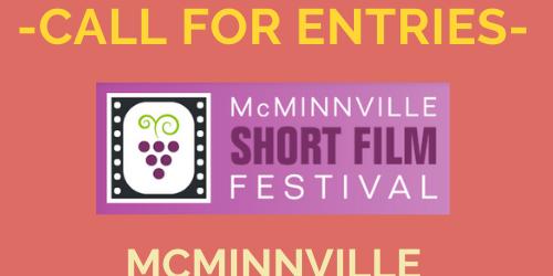 McMinniville Short Film Festival call for entries