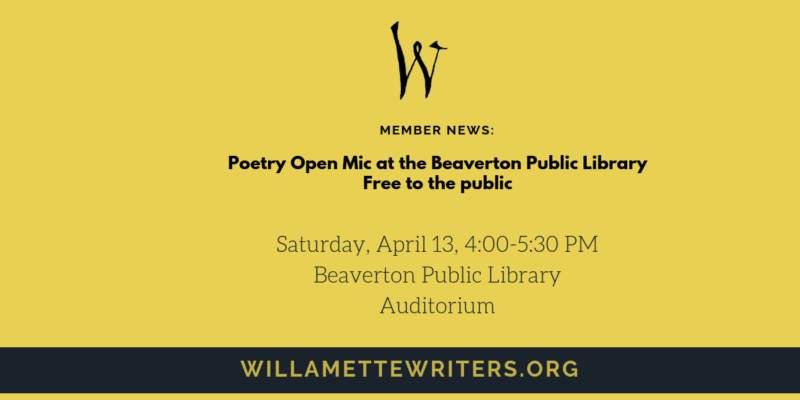 Member News Poetry Open Mic at the Beaverton Public Library
