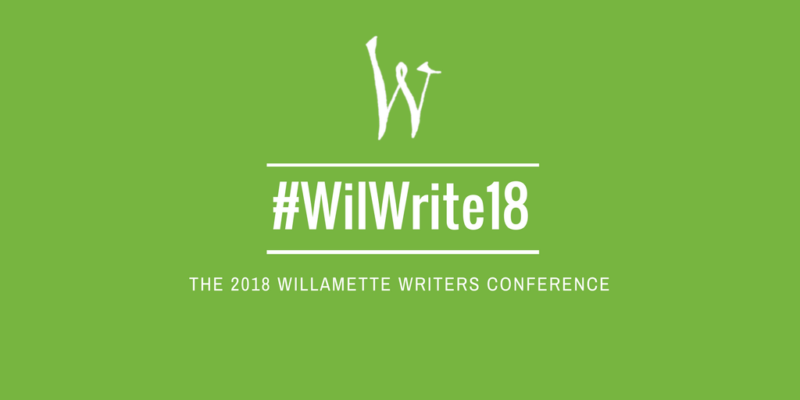 TWT #WilWrite18 Willamette Writers Conference