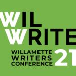WilWrite 21 - willamette writers conference 2021