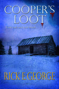 Cooper's Loot by Rick E. George