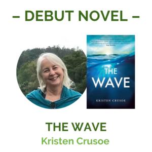 kristen crusoe Debut Novel The Wave