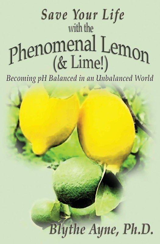 Save Your Life with the Phenomenal Lemon (& Lime!)